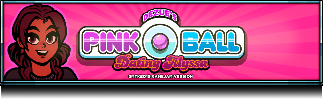 PinkOball Dating Alyssa *GTMK 2019*