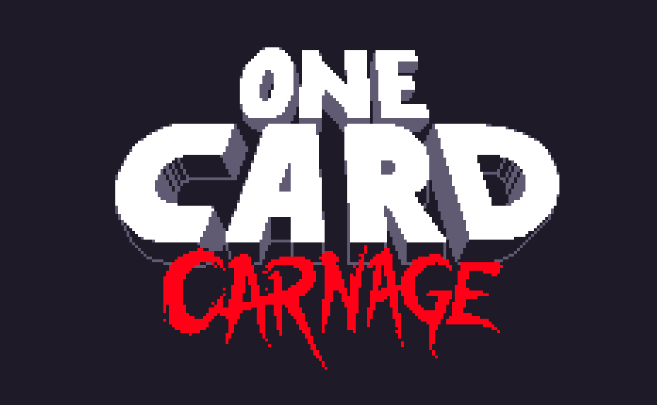 One Card Carnage
