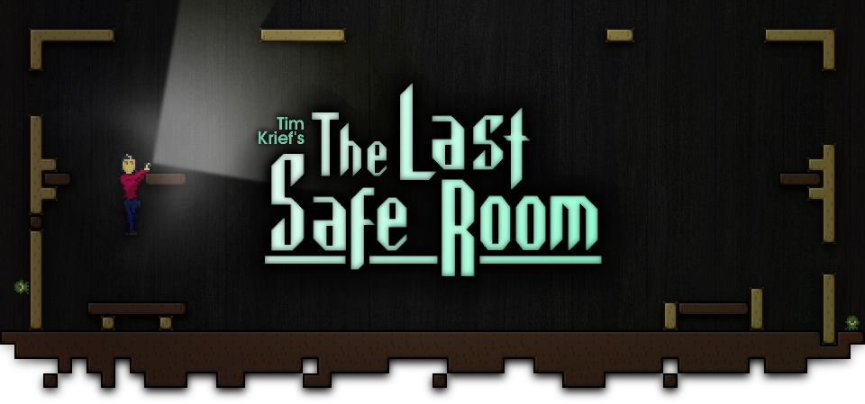 The Last Safe Room