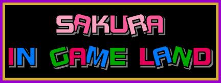 Sakura in Game Land