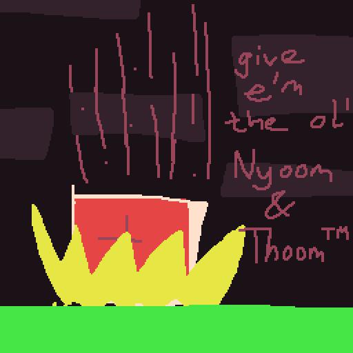 Nyoom 'N Thoom