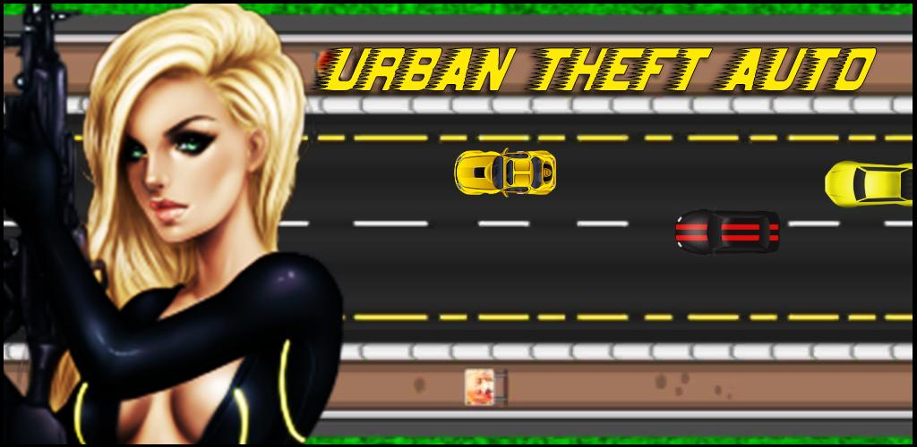Urban Theft Auto  - Free Racing Game