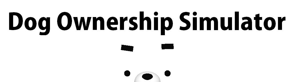 Dog Ownership Simulator