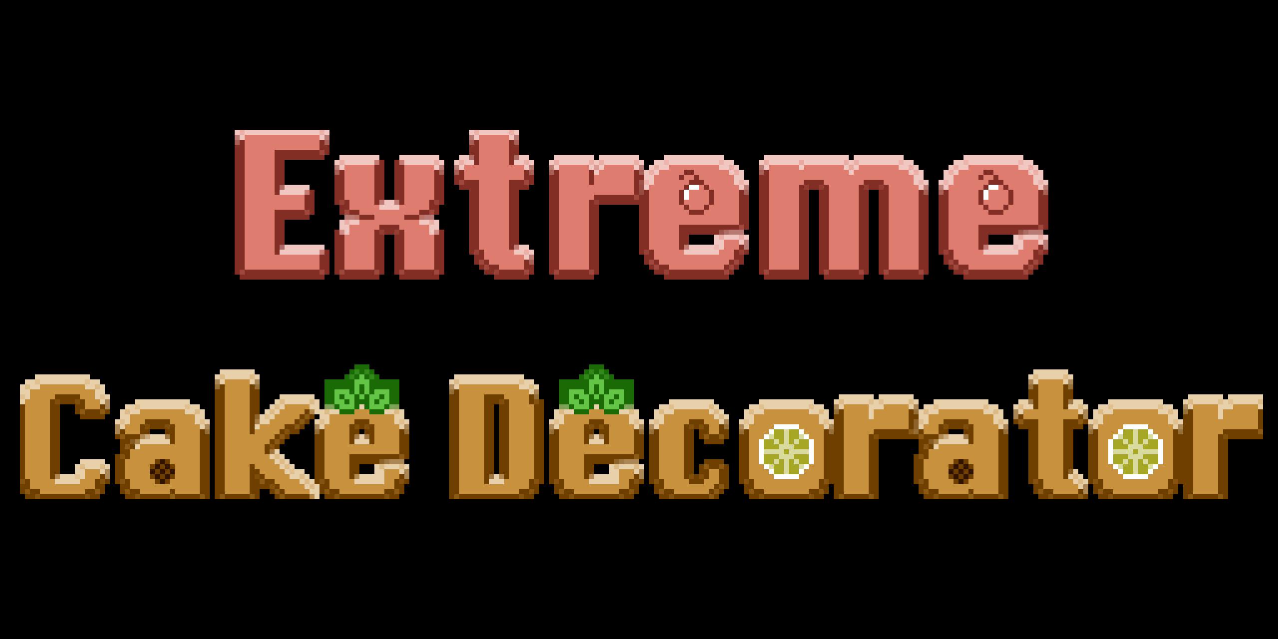 Extreme Cake Decorator (Prototype)