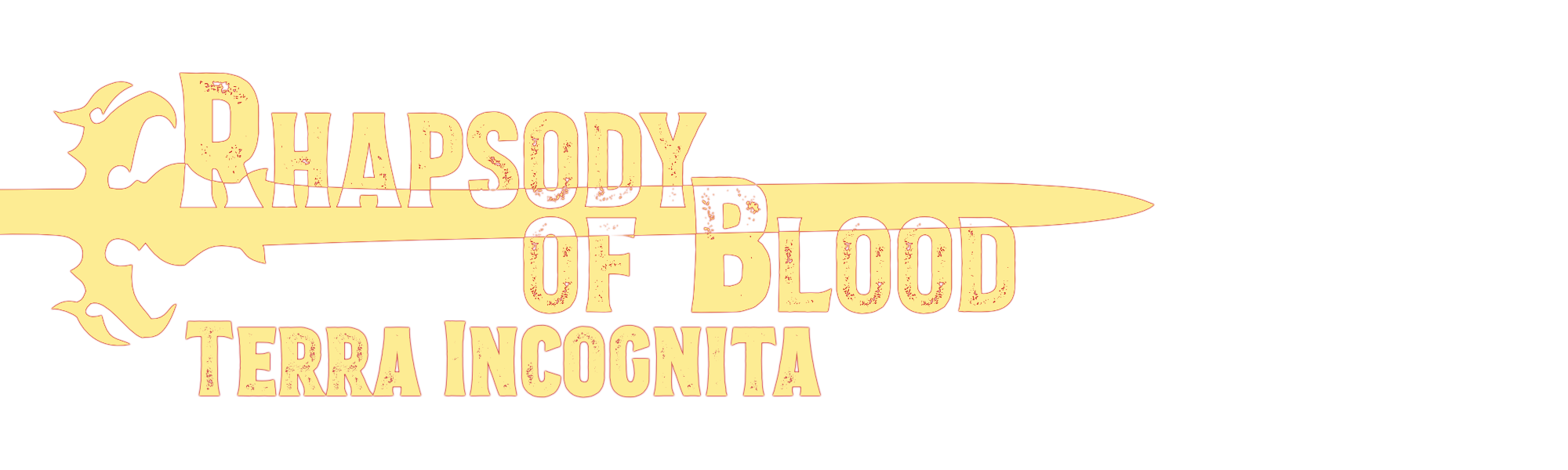 Rhapsody of Blood: Terra Incognita