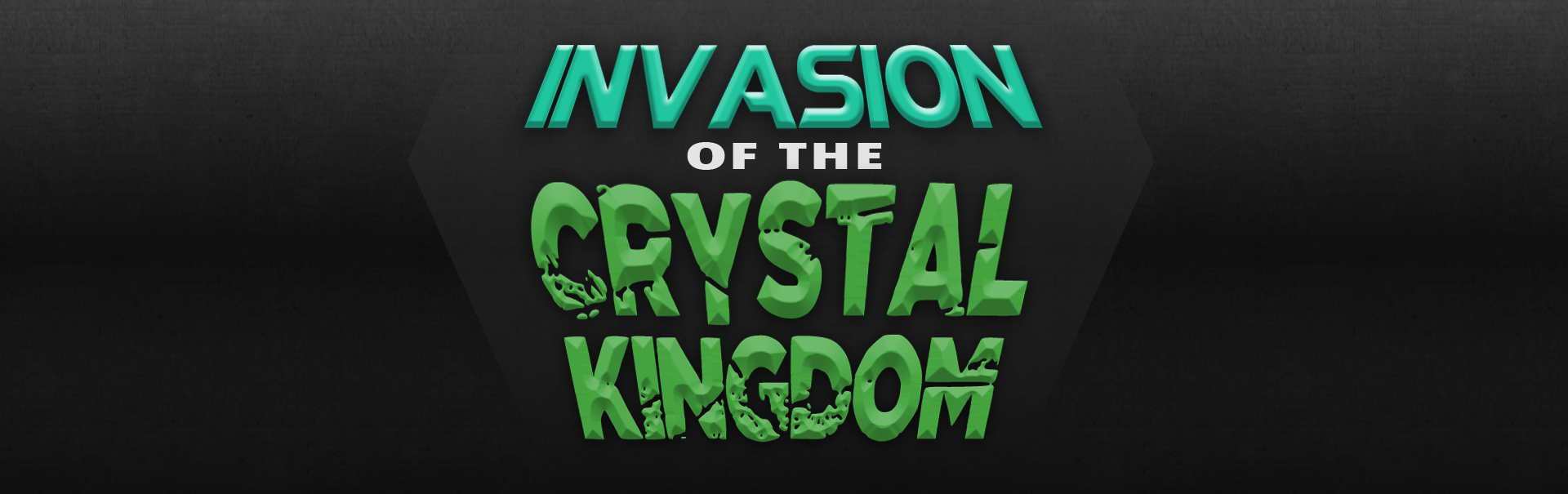 Invasion of the Crystal Kingdom