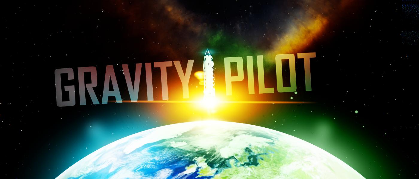 GRAVITY Pilot!
