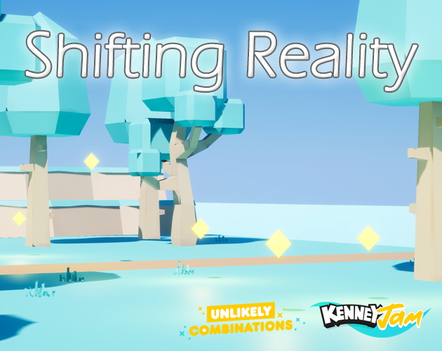 Shifting Reality (KenneyJam 2019) by Kyle Carpio