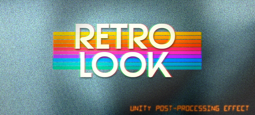 [Unity Asset] Retro Look