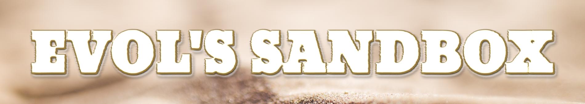 Evol's Sandbox
