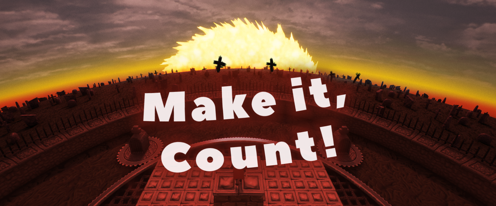 Make It, Count!