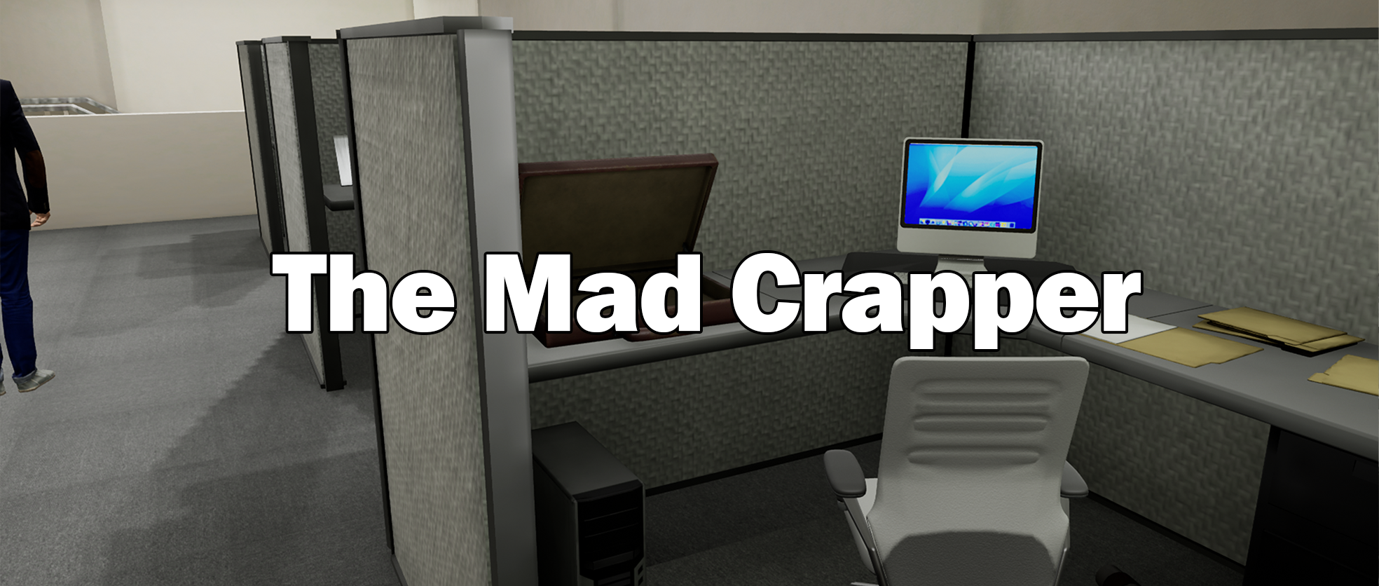 The Mad Crapper