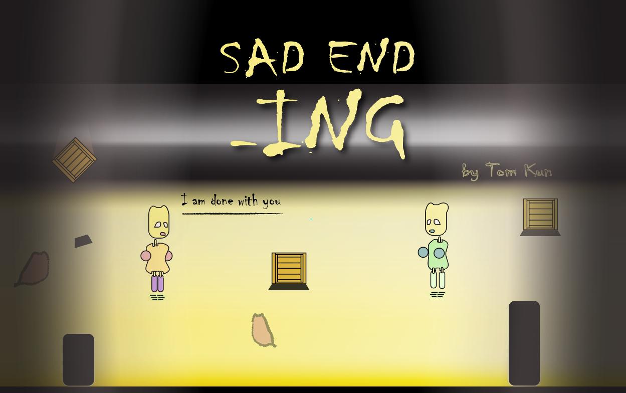 Sad End ING