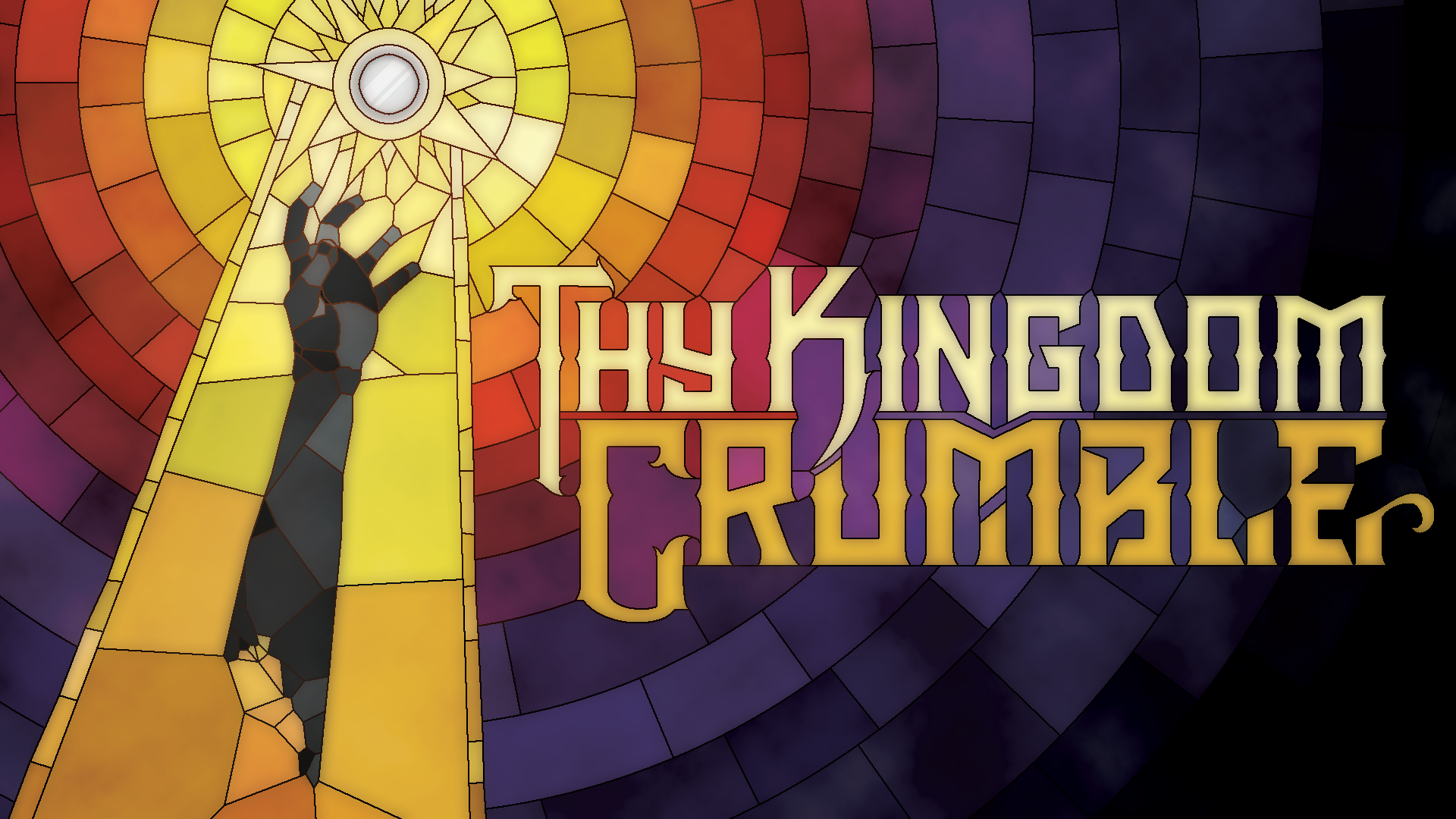 Thy Kingdom Crumble