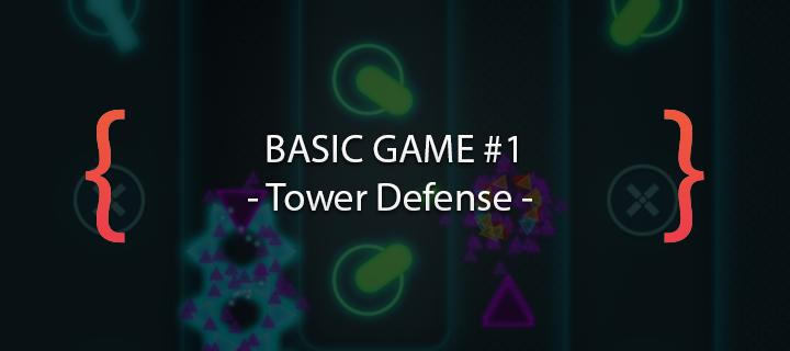 Basic Game - Towerdefense ( Construct2 )