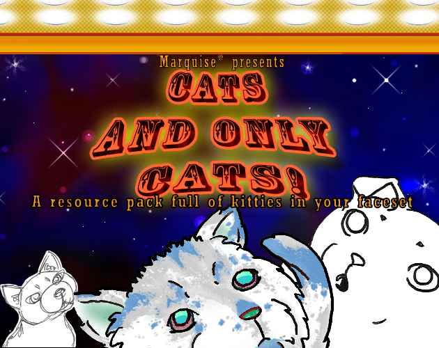 Cats and Only Cats!