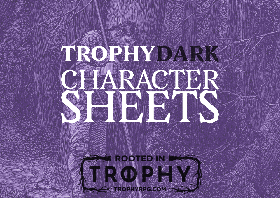 Trophy Dark Character Sheets