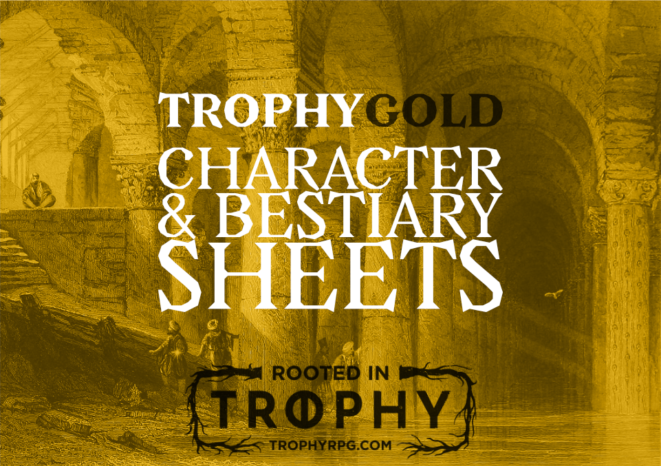 Trophy Gold Character & Bestiary Sheets
