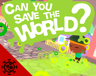Can You Save The World ? [Free] [Action] [Windows]