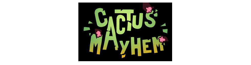 Cactus Mayhem
