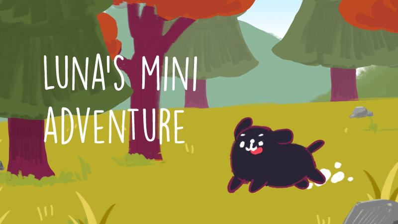 Luna's Mini Adventure