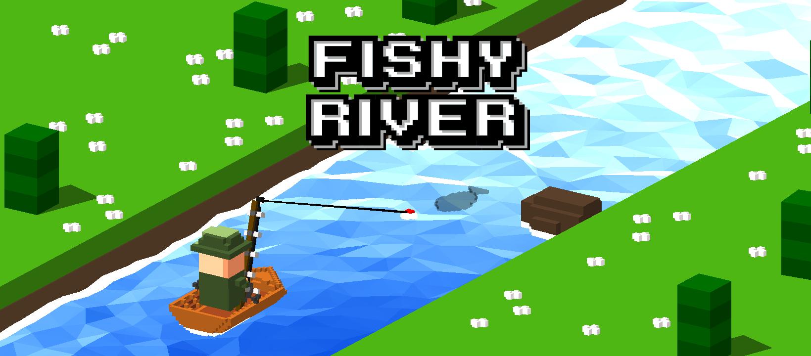 Fishy River