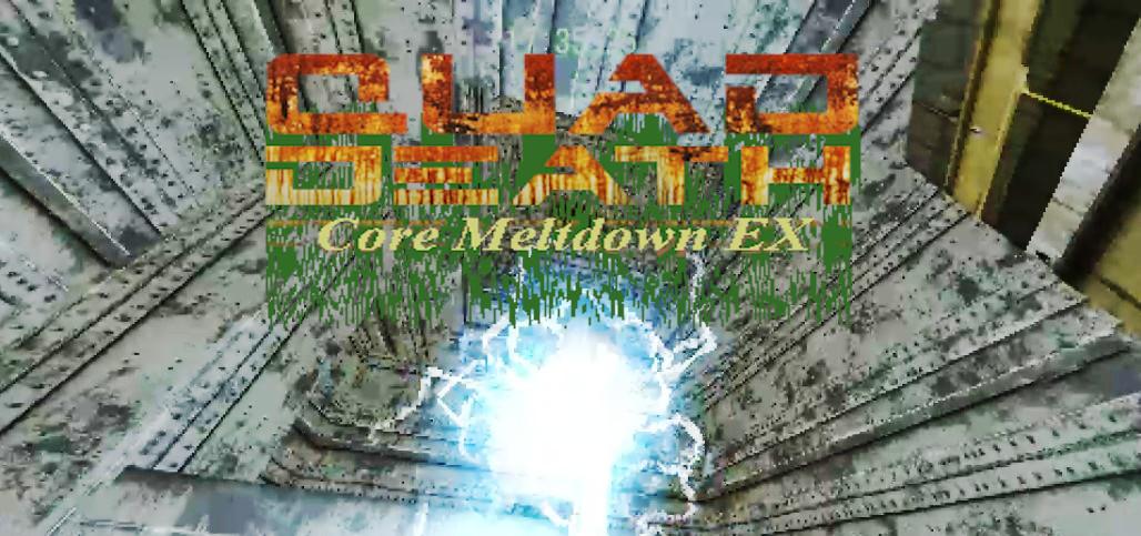 QUAD DEATH: Core Meltdown EX