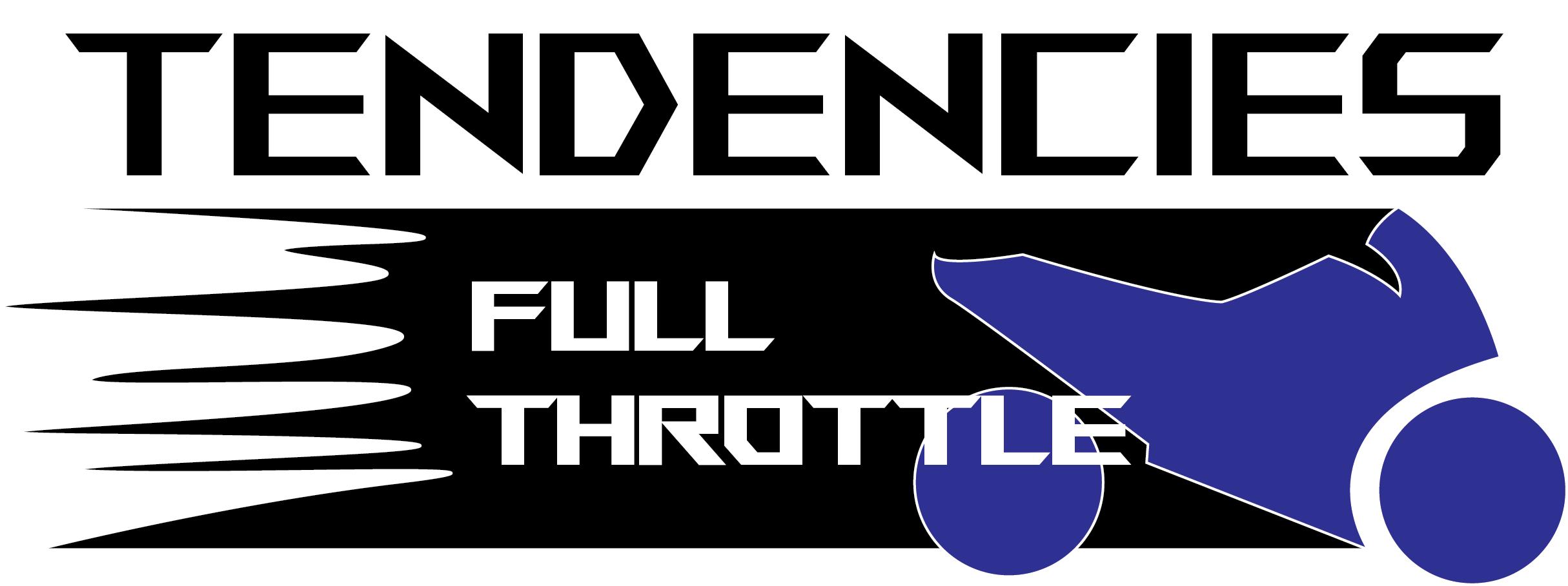 Tendencies: FULL THROTTLE