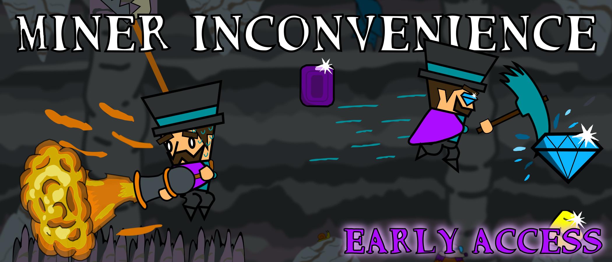 Miner Inconvenience