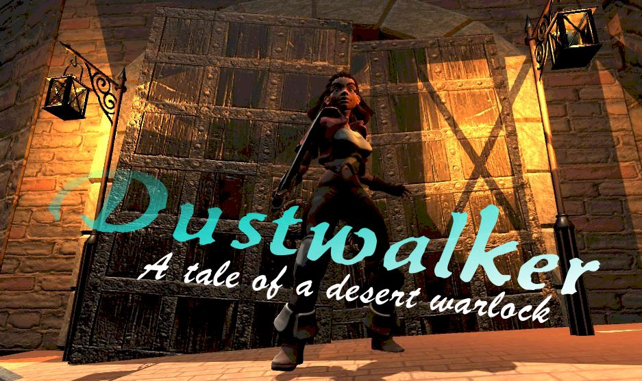Dustwalker: Episode 1