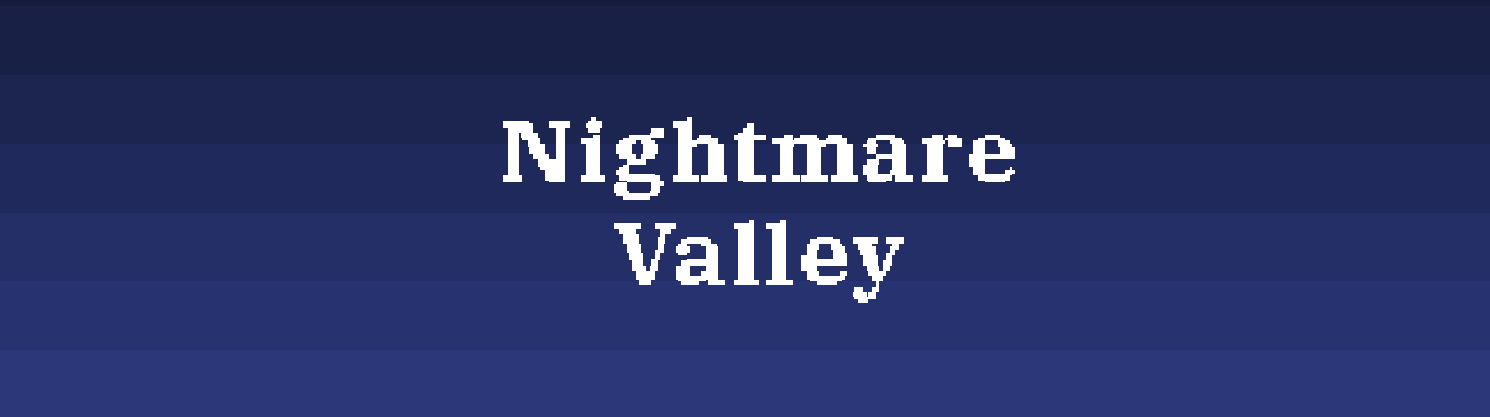 Nightmare Valley