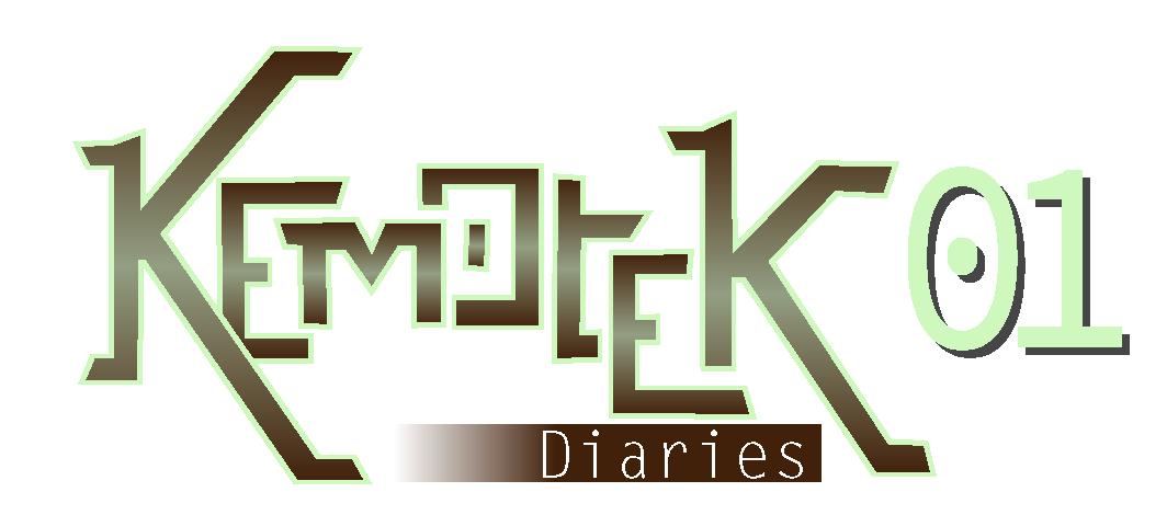 Kemotek Diaries 01