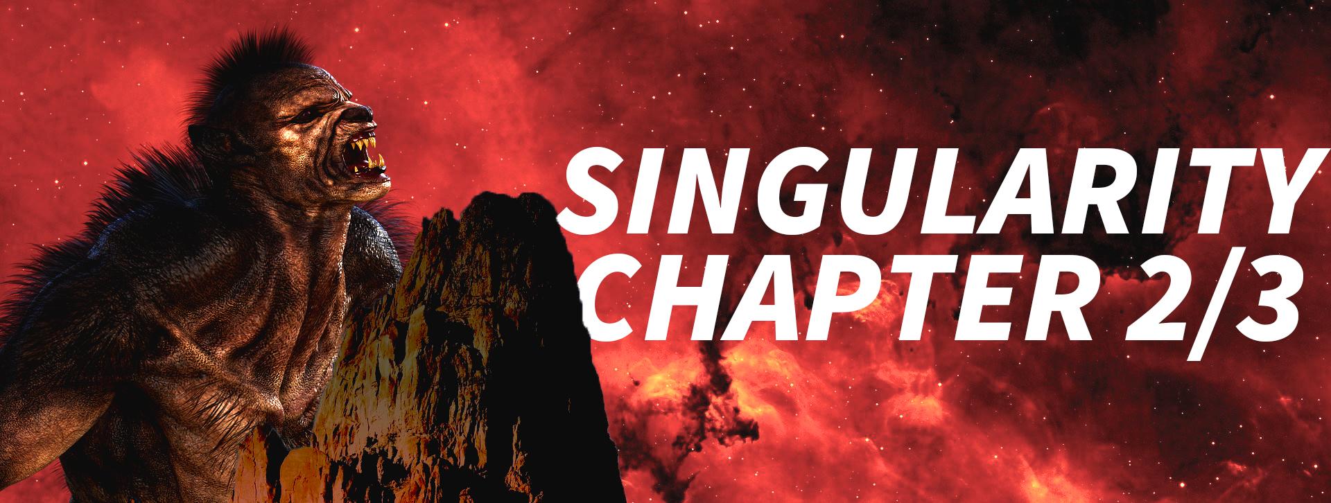 Singularity Chapter 2