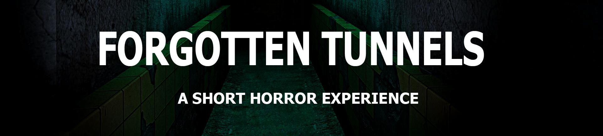 Forgotten Tunnels - Episode 1