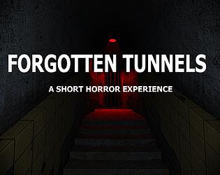 Forgotten Tunnels - Episode 1 [Free] [Adventure] [Windows]