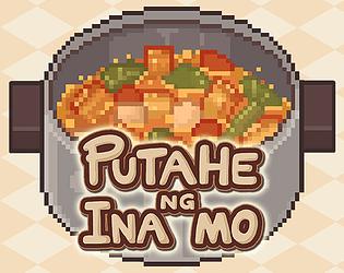 Putahe ng Ina Mo: Sinigang Edition [$1.00] [Survival] [Windows] [macOS]