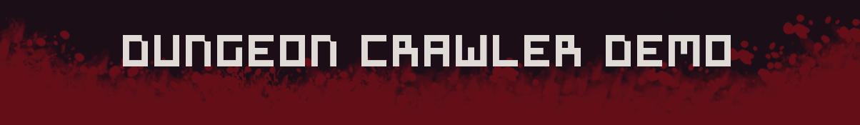 Dungeon Crawler | Level One | Demo