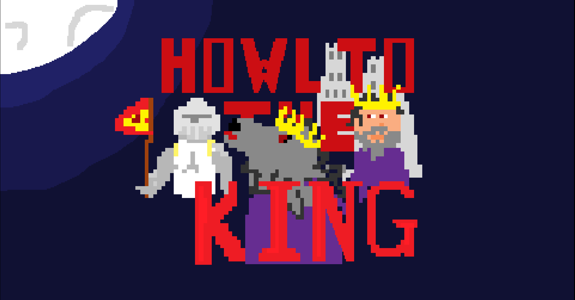 Howl to the King