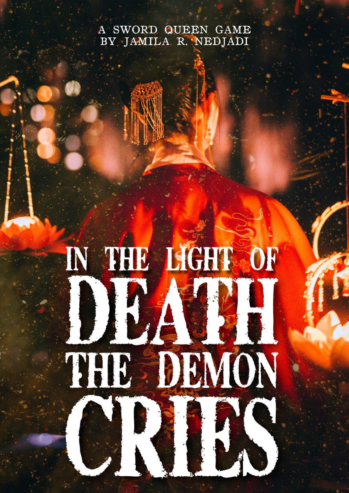 In The Light Of Death The Demon Cries