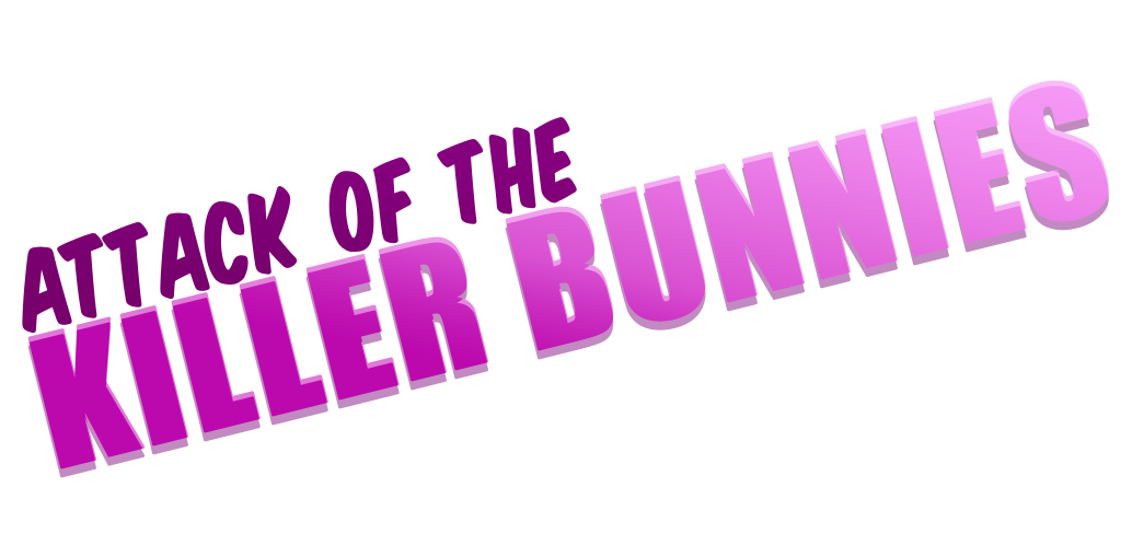 Attack of the Killer Bunnies