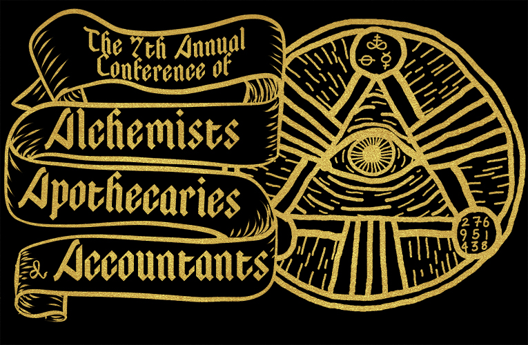7th Annual Conference of Alchemists, Apothecaries, and Accountants