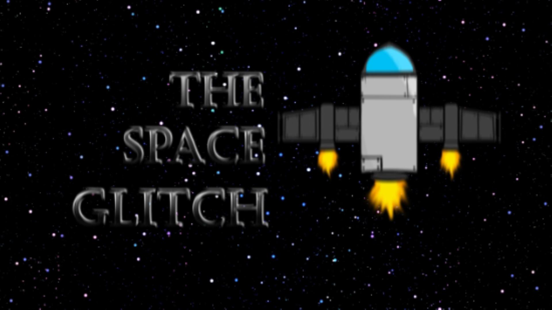 The Space Glitch