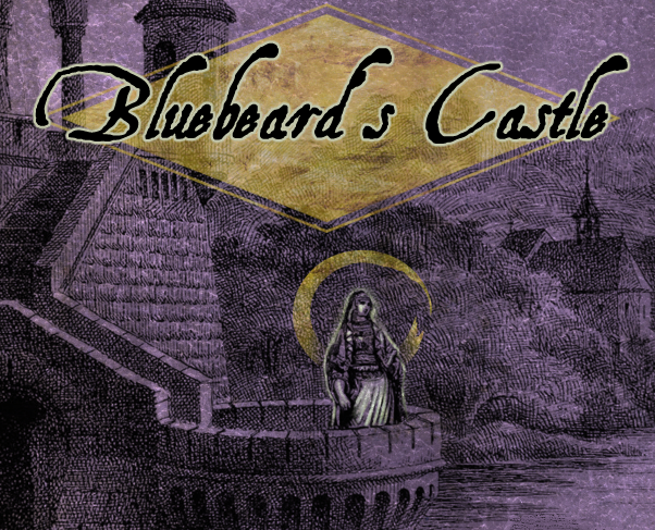 Bluebeard's Castle - The Wretched Fairytale