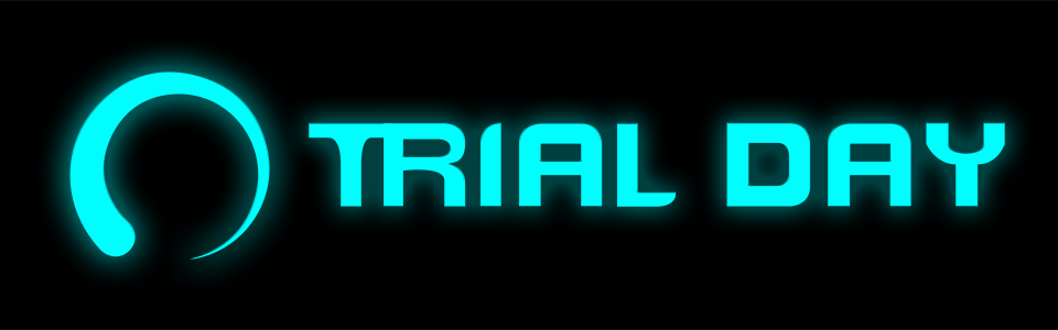 Trial Day