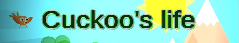 Cuckoo's Life