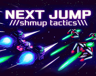 NEXT JUMP: Shmup Tactics [$4.99] [Strategy] [Windows] [macOS] [Linux]