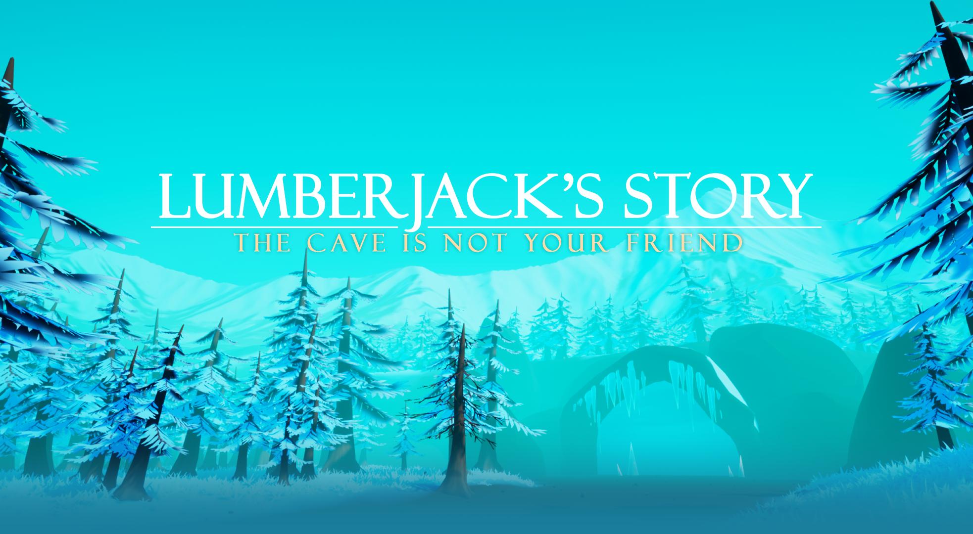 Lumberjack's Story