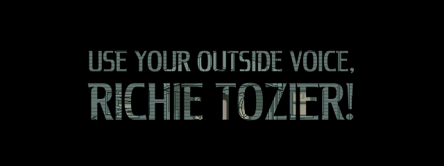 Use Your Outside Voice, Richie Tozier!