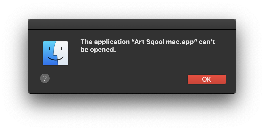Mac dialog showing the app cant be opened