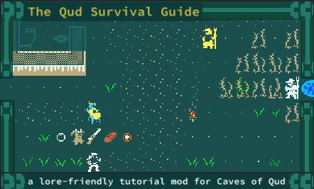 MOD: The Qud Survival Guide